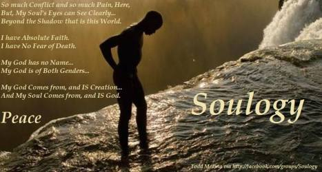 Soulogy - My God Comes from, and IS Creation