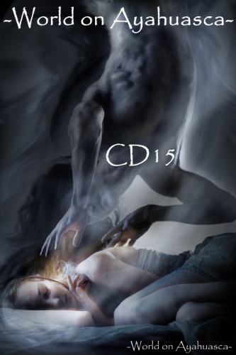 WorldonAyahuascaCD15